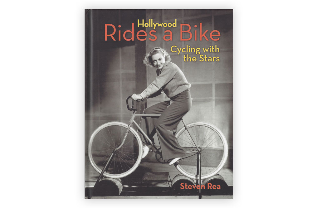 Hollywood Rides a Bike by Steven Rea