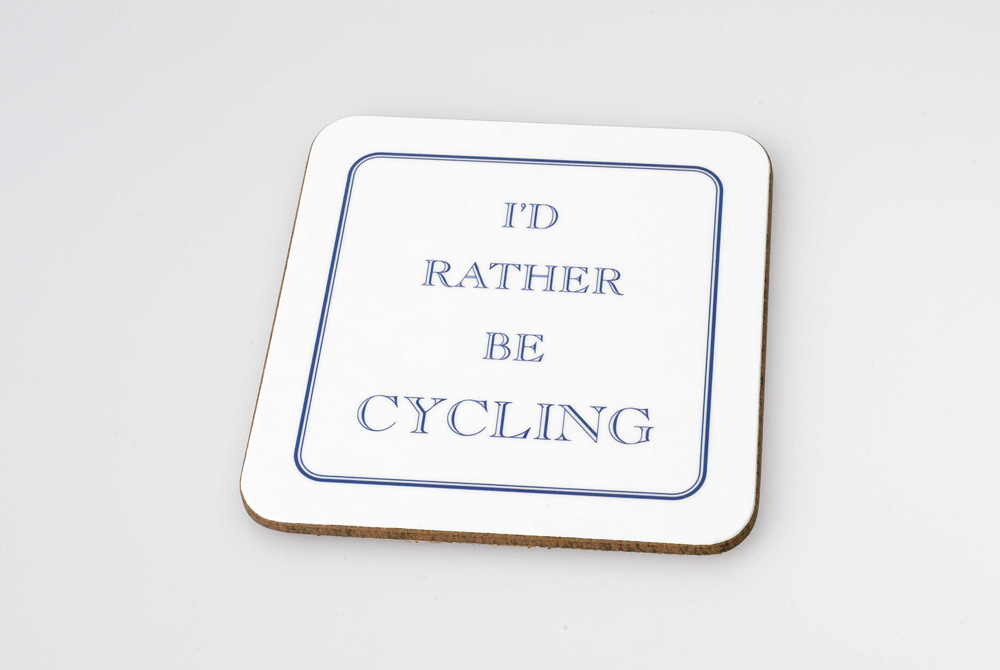 I'd Rather Be Cycling – Bicycle Drinks Coaster