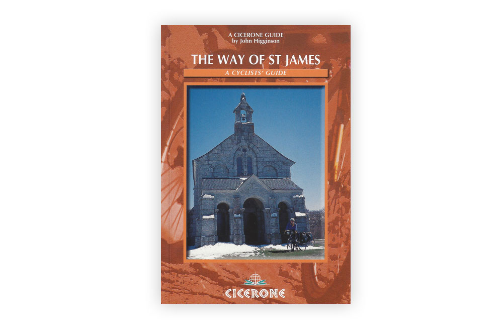 The Way of St James Cyclist Guide by John Higginson