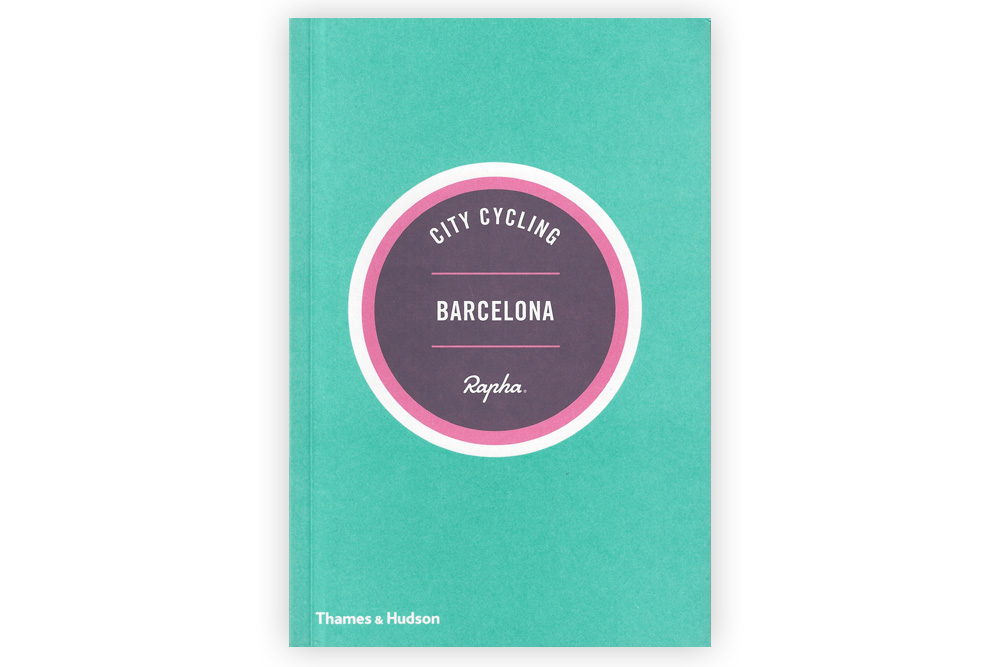 Rapha City Cycling Barcelona Guide Book