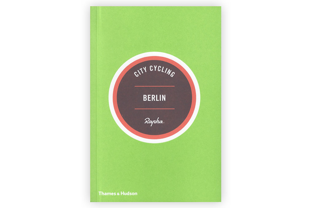 Rapha City Cycling Berlin Guide Book