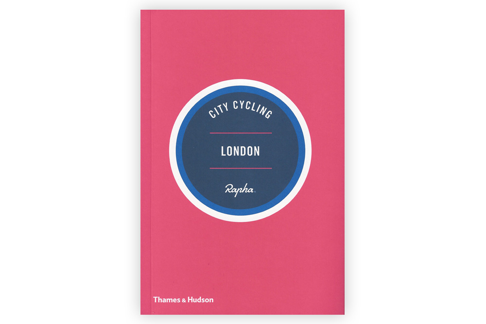 Rapha City Cycling London Guide Book