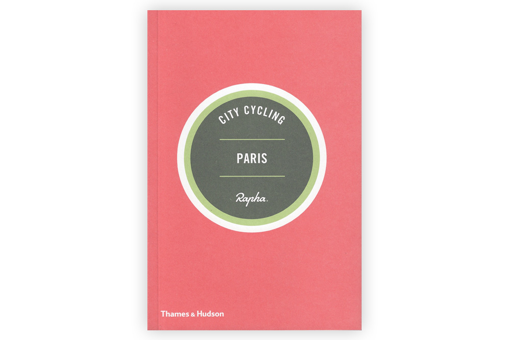 Rapha City Cycling Paris Guide Book