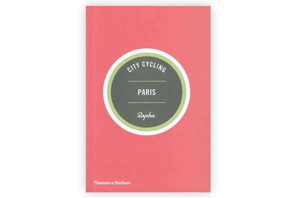 Rapha City Cycling Paris Guide Book