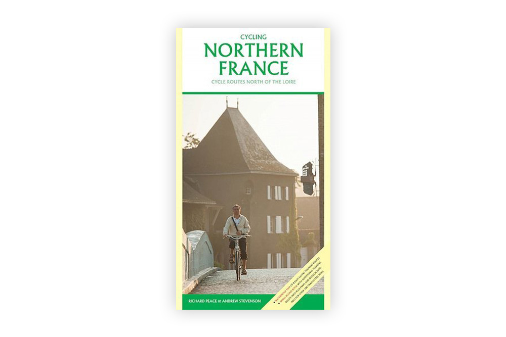 Cycling Northern France: Cycling Routes North of the Loire