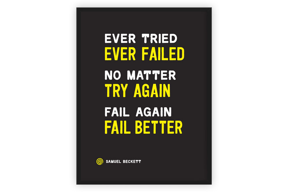 Ever Tried Inspirational Print by Anthony Oram