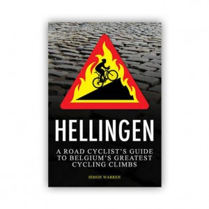 Hellingen Belgium's Greatest Cycling Climbs - Simon Warren