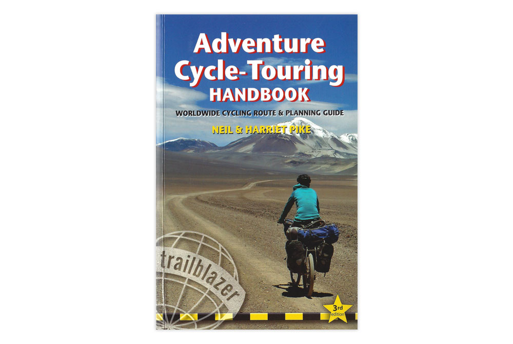 Adventure Cycle-Touring Handbook – Neil and Harriet Pike