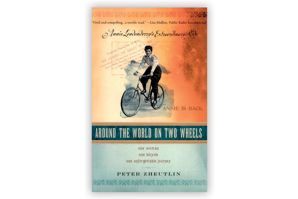 Around the World on Two Wheels – Peter Zheutlin