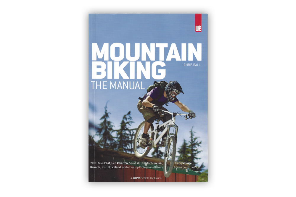 Mountain Biking The Manual – Chris Ball