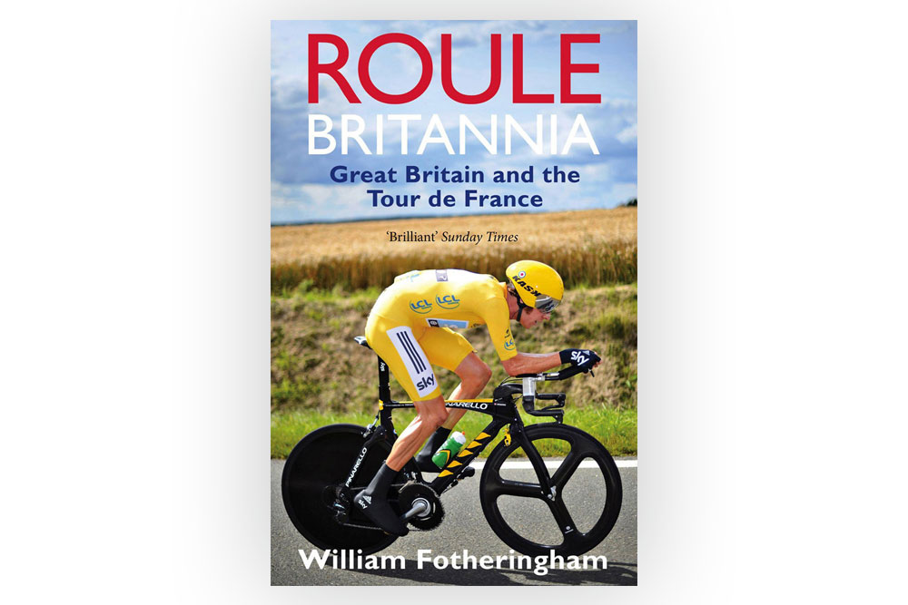 Roule Britannia – William Fotheringham