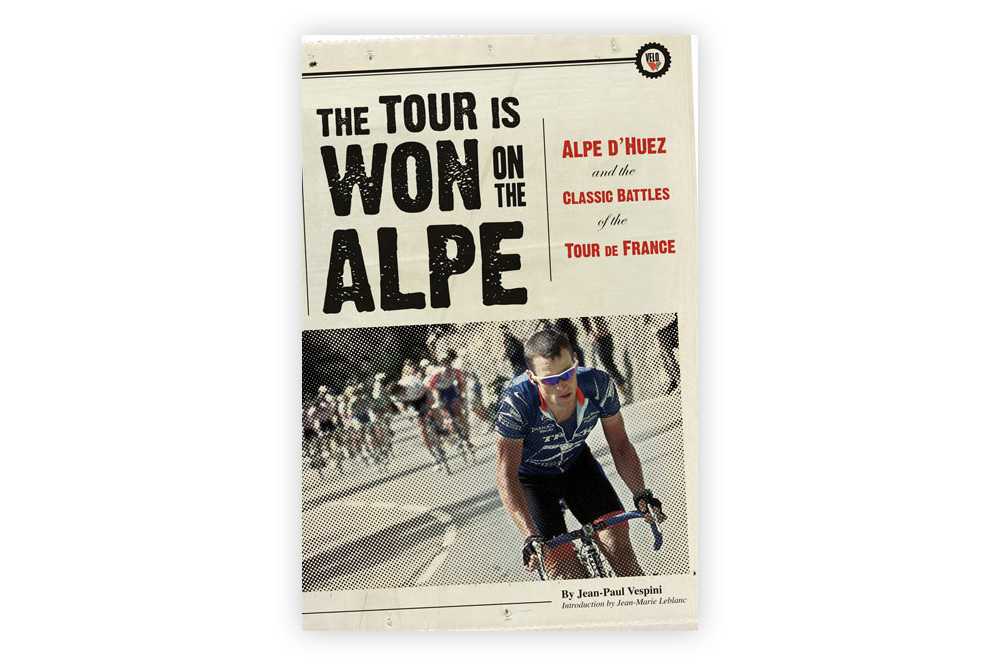 The Tour is Won on the Alpe – Jean-Paul Vespini
