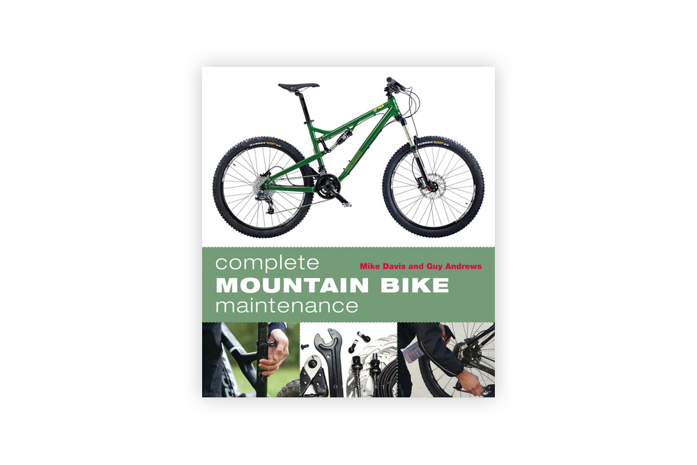 Complete Mountain Bike Maintenance - Guy Andrews