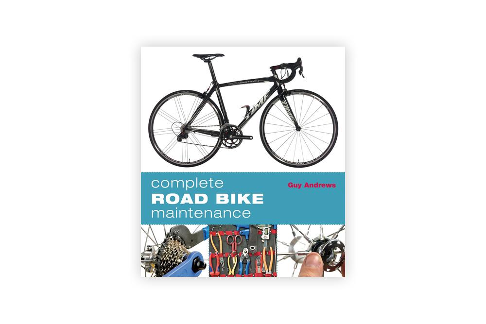Complete Road Bike Maintenance – Guy Andrews