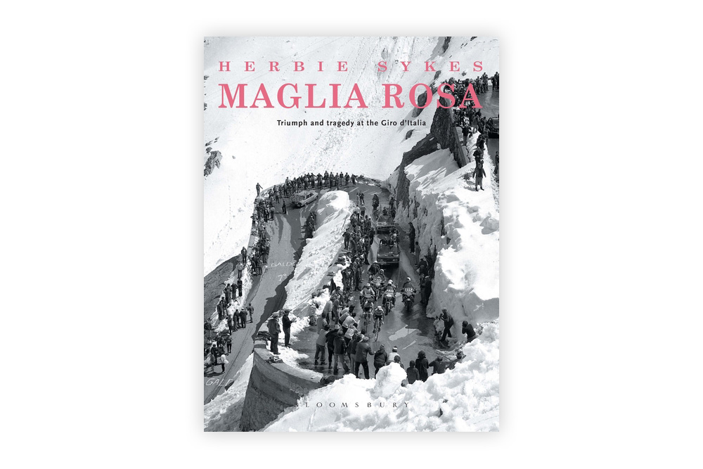 Maglia Rosa: Triumph and Tragedy at the Giro d'Italia – Herbie Sykes