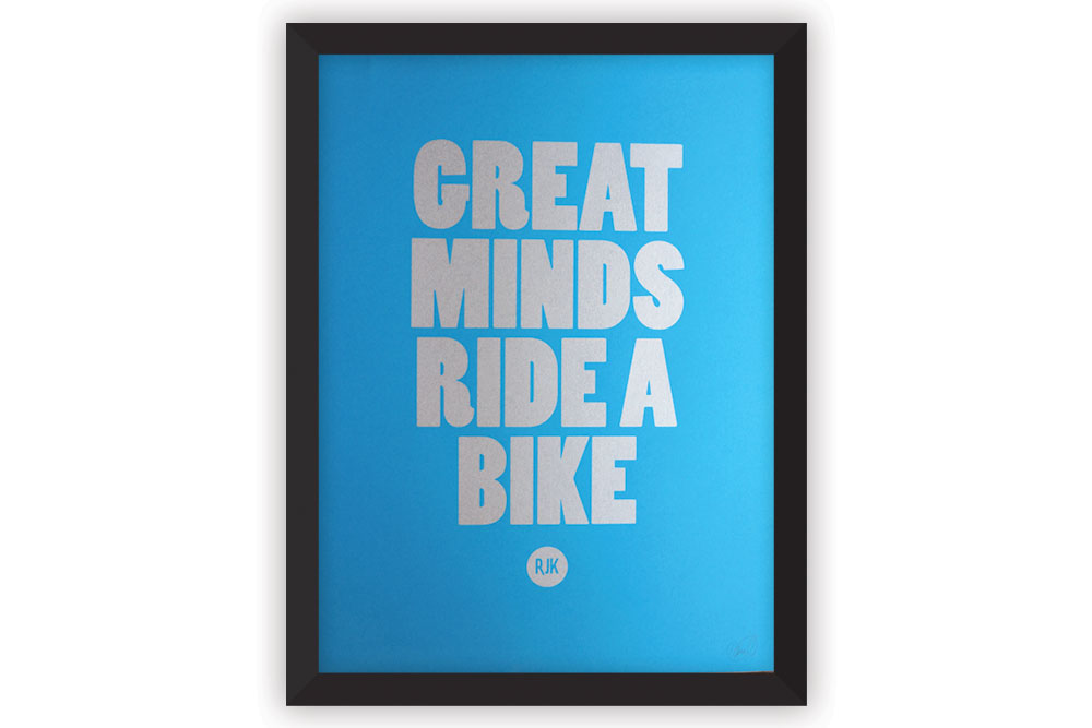 Great Minds Ride a Bike Cycling Print by Rebecca J Kaye