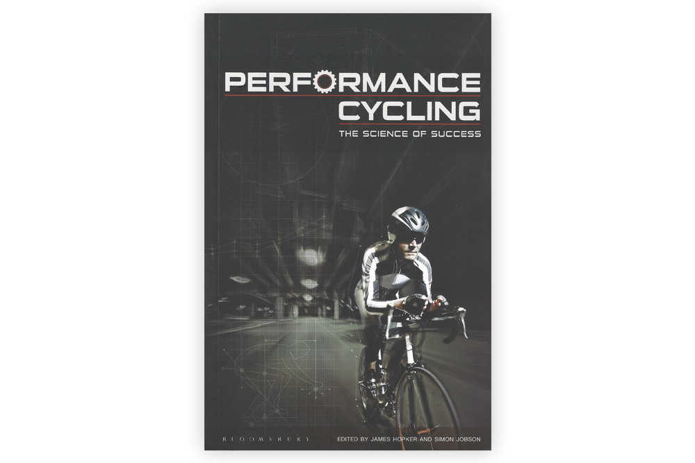 Performance Cycling The Science of Success – James Hopker