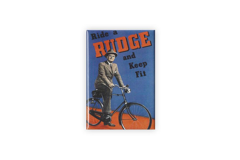 Ride a Rudge Bicycle Fridge Magnet