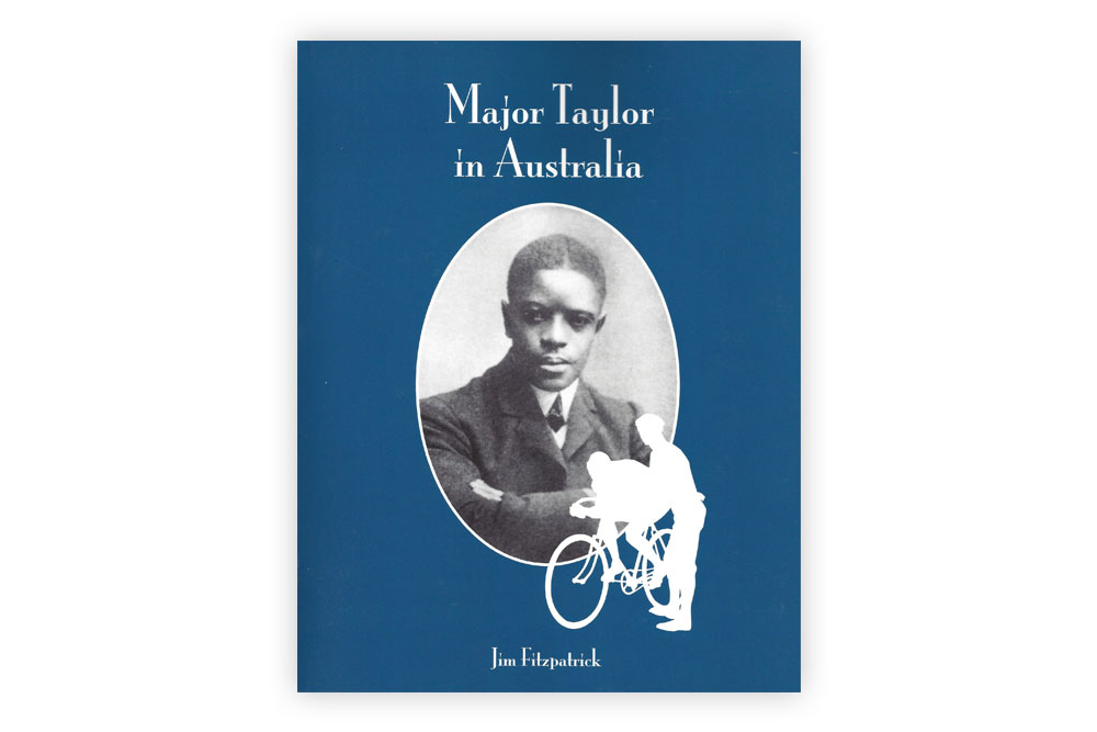 Major Taylor in Australia – Jim Fitzpatrick