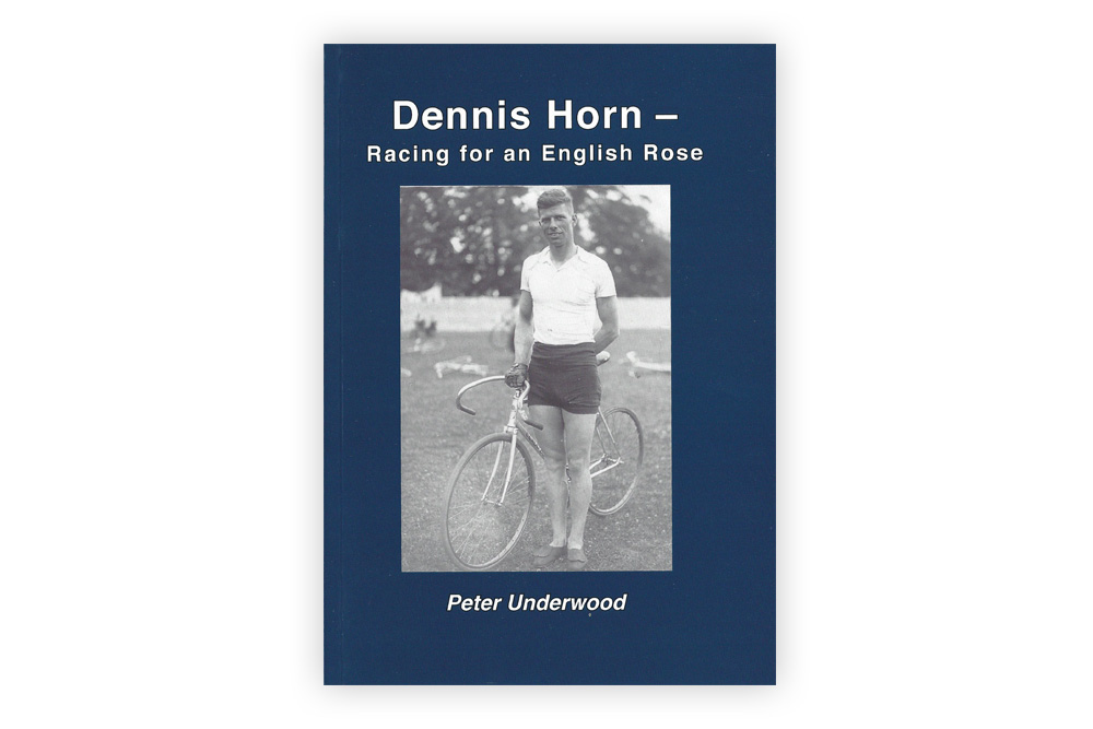 Dennis Horn – Racing for an English Rose by Peter Underwood