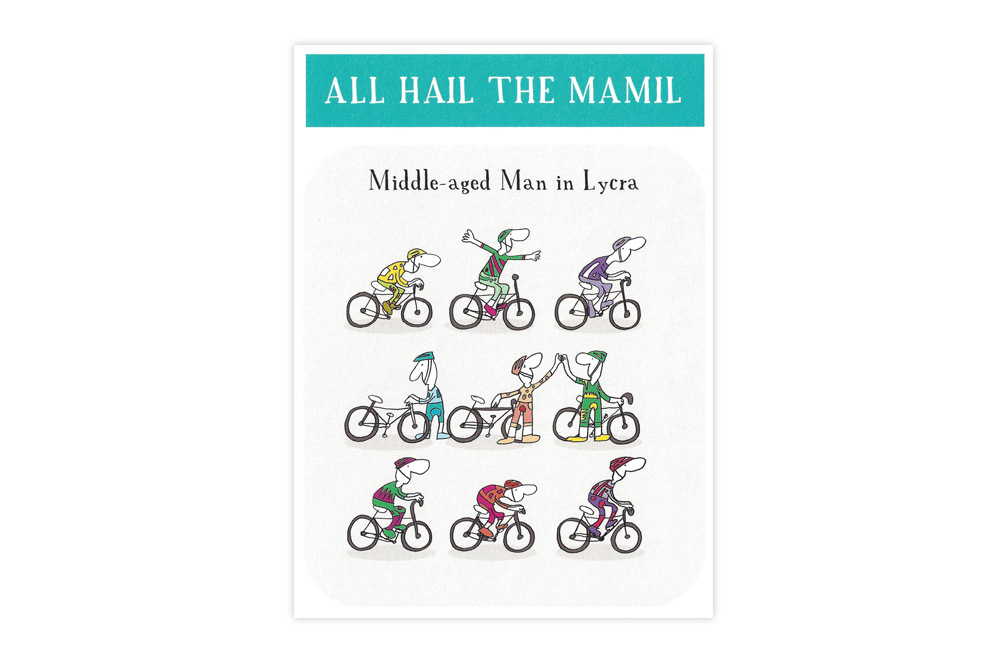 All Hail The MAMIL Bicycle Greeting Card
