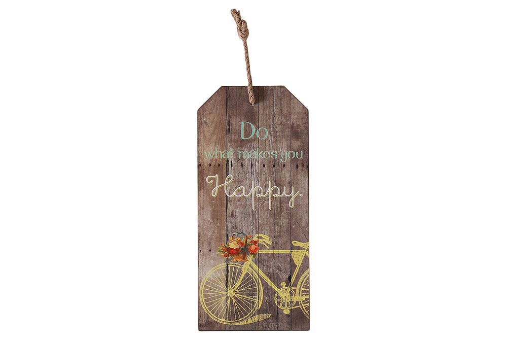 Do What Makes You Happy Wooden Bicycle Sign