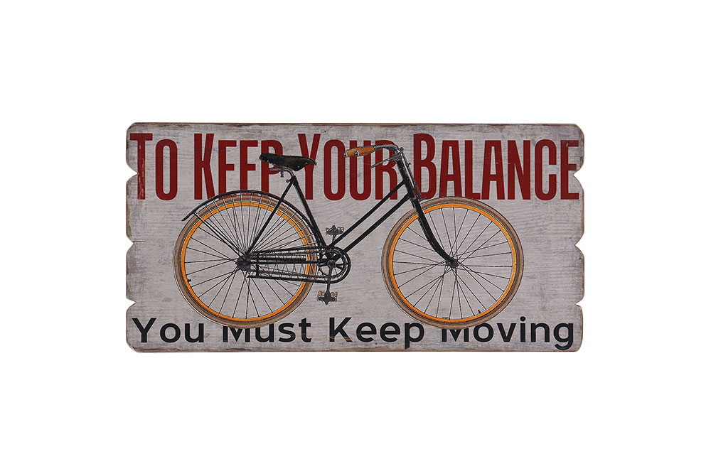 Keep Your Balance Wooden Bicycle Sign