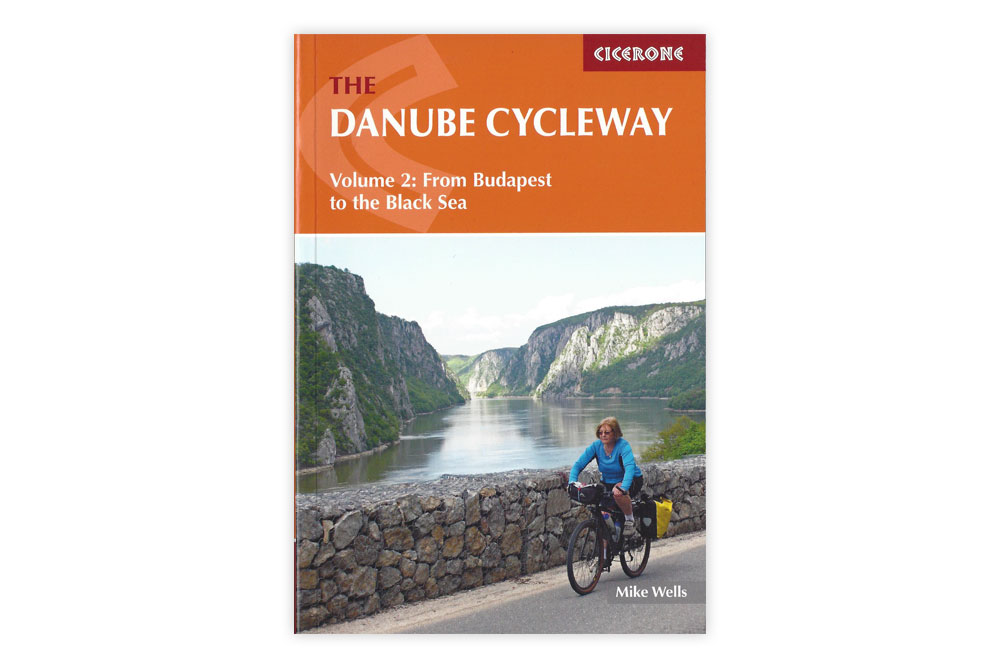 The Danube Cycleway Volume 2 – Mike Wells
