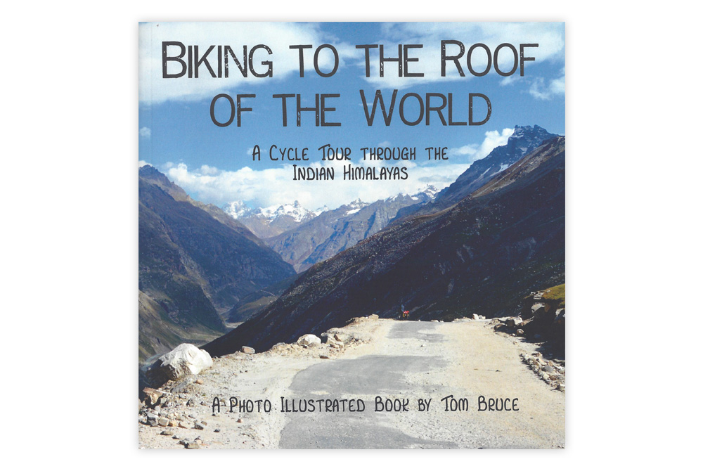 Biking to the Roof of the World by Tom Bruce