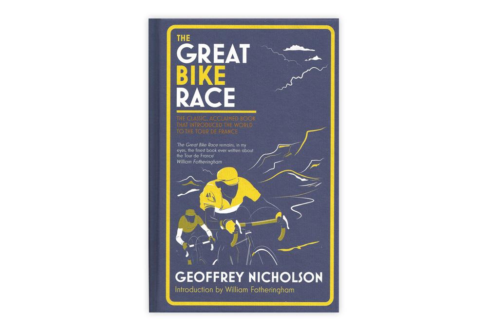 The Great Bike Race by Geoffrey Nicholson