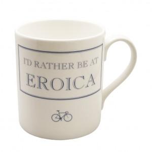 I'd Rather Be at Eroica Mug