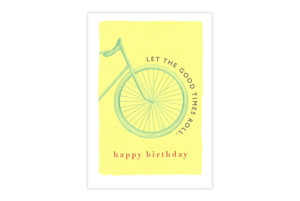 Let The Good Times Roll Bicycle Birthday Card
