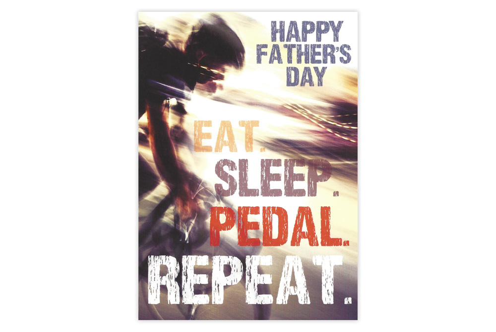 Eat Sleep Pedal Repeat Fathers Day Bicycle Card