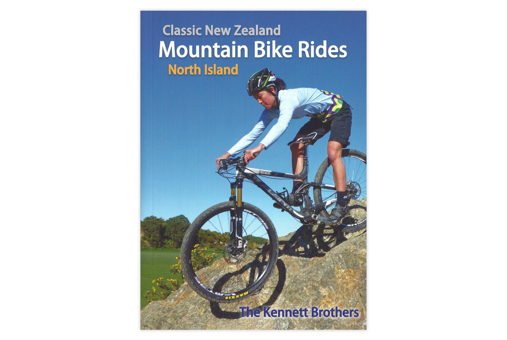 Classic New Zealand Mountain Bike Rides – North Island – The Kennett Brothers