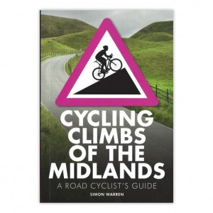 Cycling Climbs of the Midlands - Simon Warren