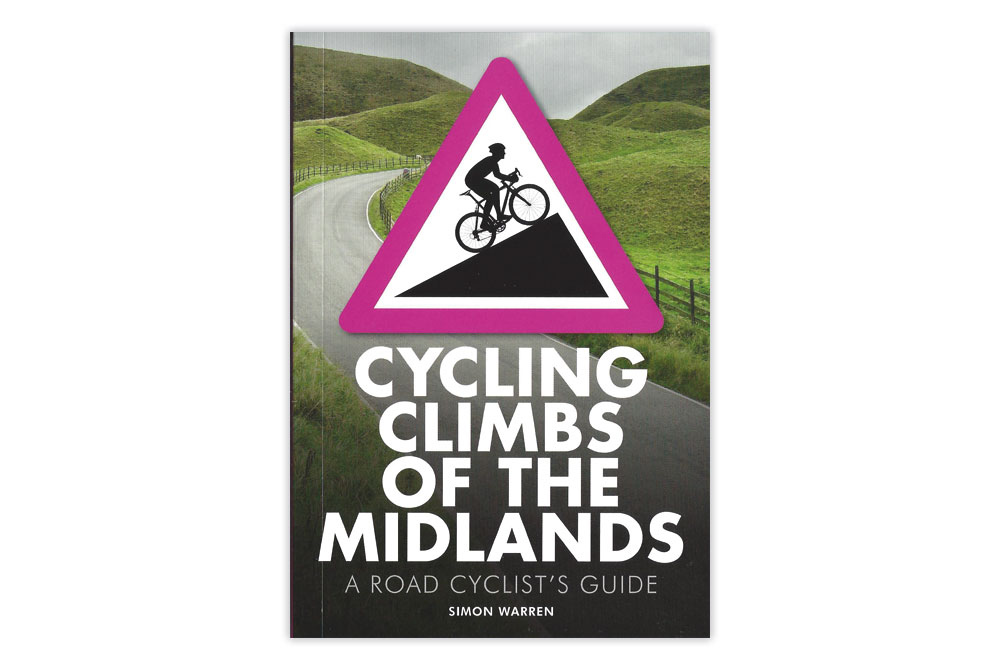 Cycling Climbs of the Midlands – Simon Warren