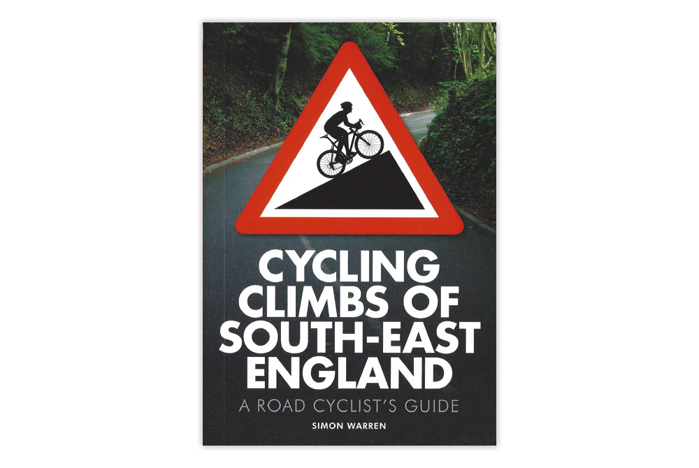 Cycling Climbs of South East England – Simon Warren