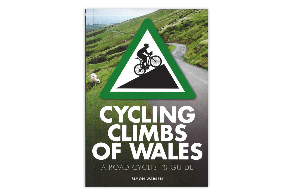 Cycling Climbs of Wales - Simon Warren