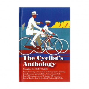 The Cyclist's Anthology - Nicky Slade