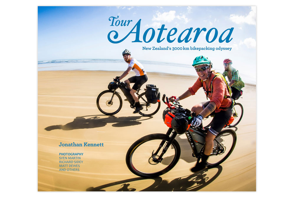 Tour Aotearoa – New Zealand's 3000km bikepacking odyssey – Jonathan Kennett