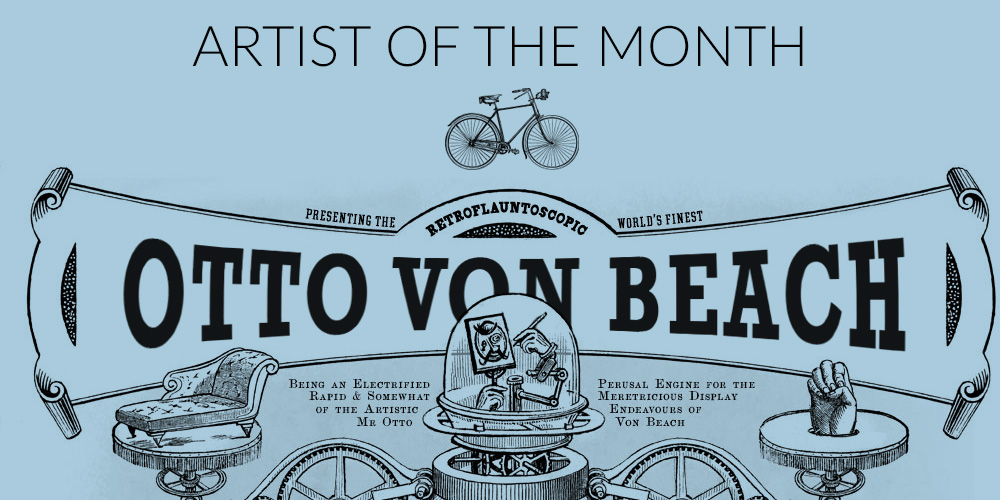 Artist of the Month – Otto von Beach