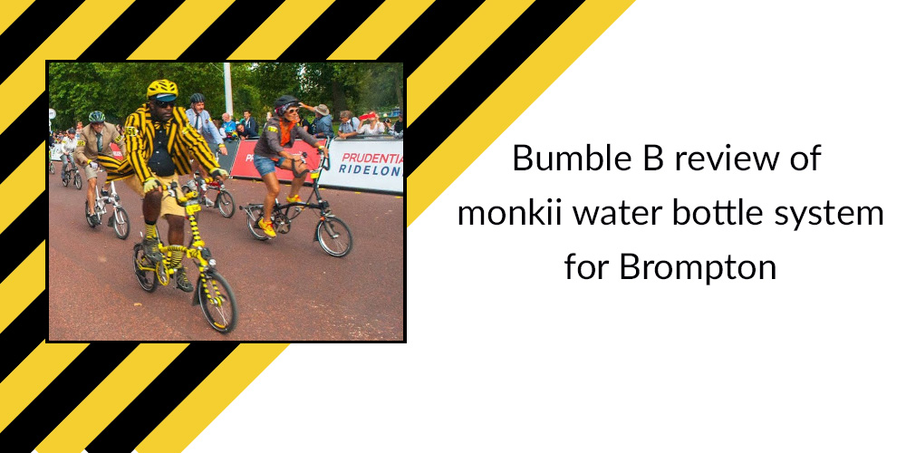 Bumble B review of monkii water bottle system for Brompton
