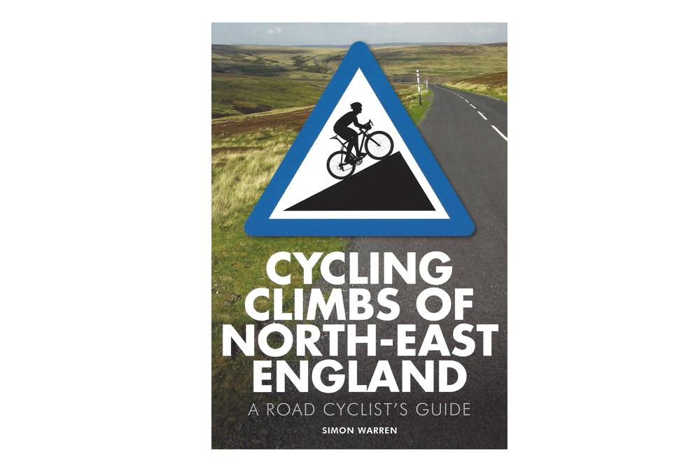 Cycling Climbs of North East England – Simon Warren