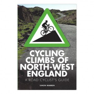Cycling Climbs of North West England - Simon Warren