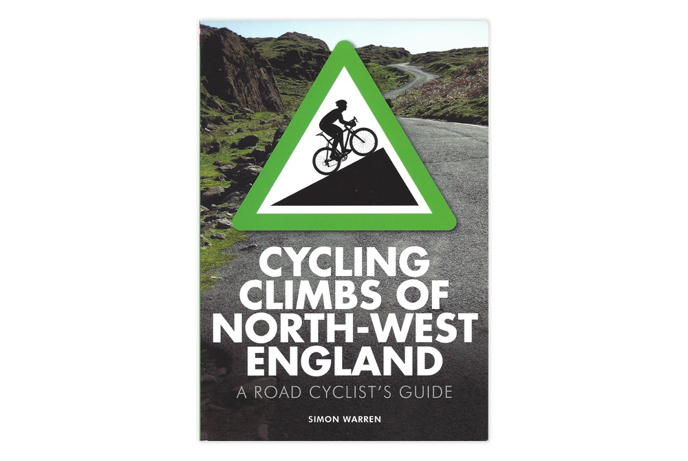 Cycling Climbs of North West England – Simon Warren