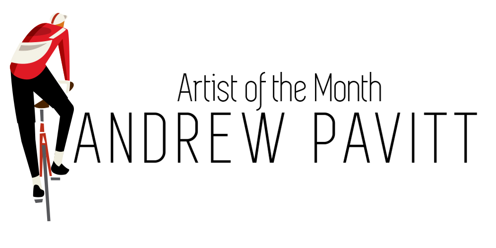 Artist of the Month – Andrew Pavitt