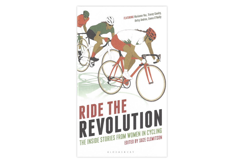 Ride the Revolution – The Inside Stories of Women in Cycling