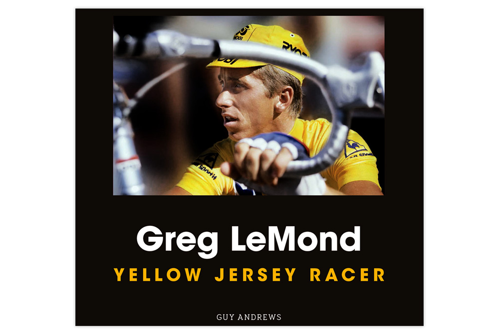 Greg Lemond - Yellow Jersey Racer