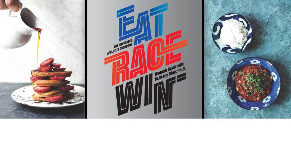 Eat, Race, Win Cookbook by Hannah Grant