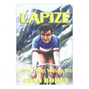 Lapize - Now there was an Ace - Jean Bobet